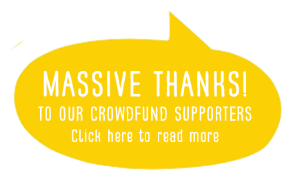 Massive thanks to our crowdfund supporters!